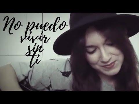 No puedo vivir sin ti | Los Ronaldos | Cover Marina Damer