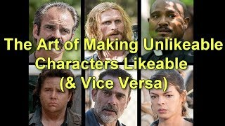 The Walking Dead & The Art of Making Unlikeable Characters Likeable (& Vice Versa)
