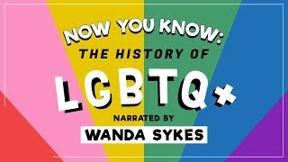 Wanda Sykes Takes Us Through the History of LGBTQ+ — Now You Know Video