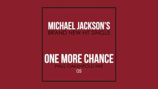 One More Chance | Paul Oakenfold Mix