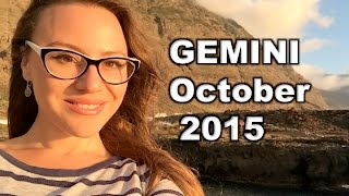 GEMINI October 2015. 18 months of CHANGES in Your PERSONAL Life!