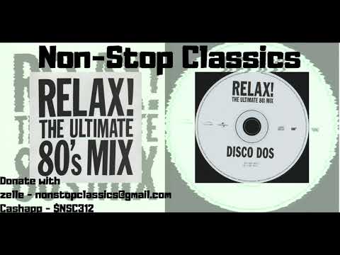 Relax The Ultimate #80s #Mix CD2 #Mixtape #newwave #synthpop #alternative #rock