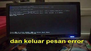 cara mengatasi komputer tidak bisa masuk windows dan keluar pesan error PART 1