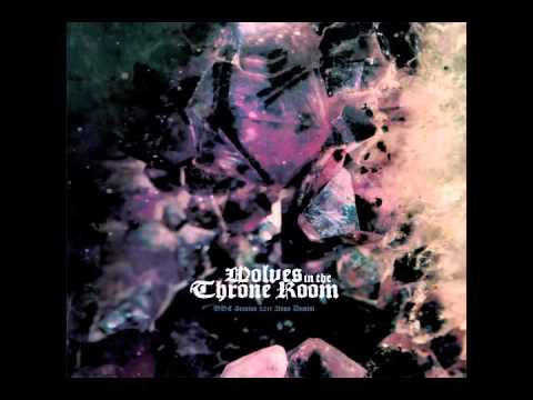Wolves In The Throne Room - Prayer