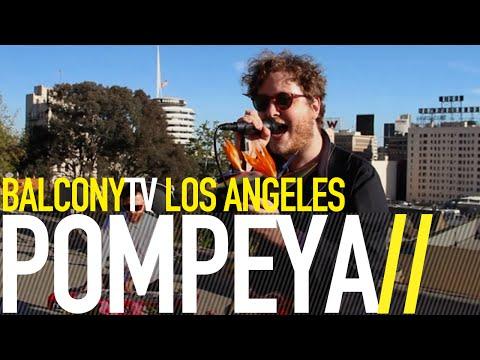 POMPEYA - LIAR (BalconyTV)