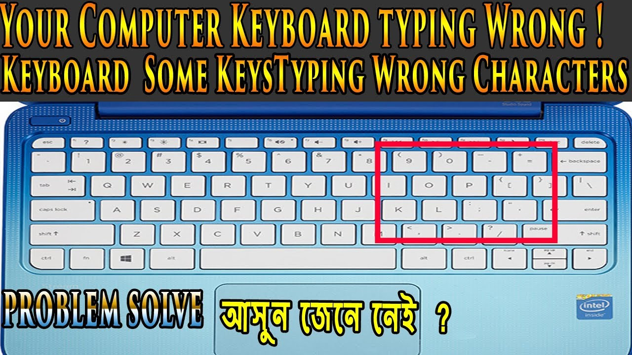 Keyboard Typing Wrong Keyboard Some Keystyping Wrong Characters