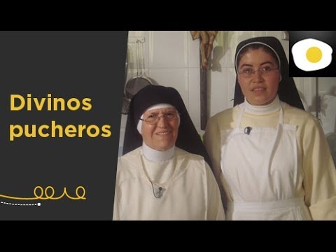 Divinos Pucheros Con Las Monjas De Canal Cocina Youtube