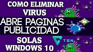 ✔Solución: Eliminar Virus que abre páginas desconocidas de forma automatica