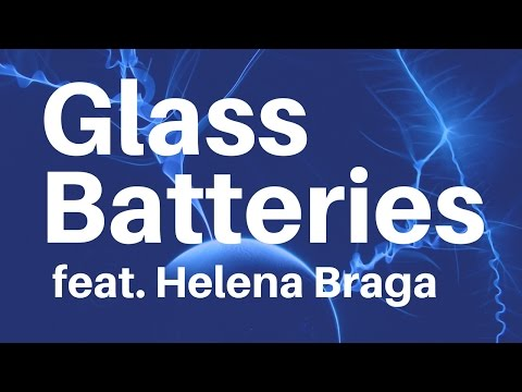 The Glass Batteries That Are More Than Good Enough! - YouTube