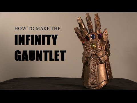 How to Make The Infinity Gauntlet