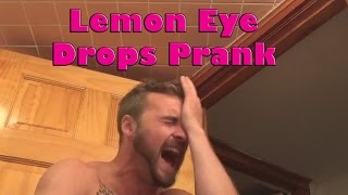 Lemon Eye Drops Prank