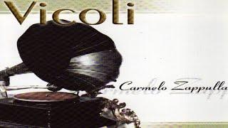 Carmelo Zappulla - Vicoli [full album]