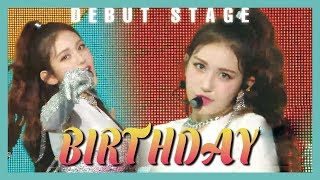 [Debut Stage] SOMI - BIRTHDAY, 전소미 - BIRTHDAY Show Music core 20190615