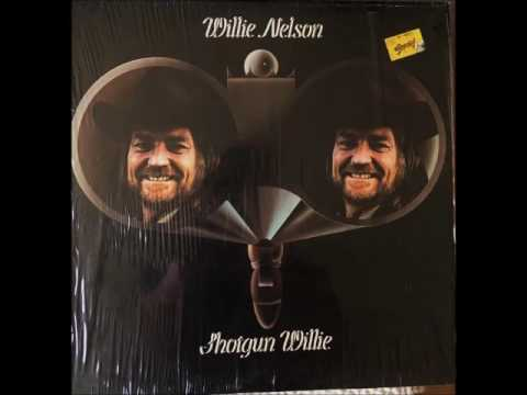 Willie Nelson-Shotgun Willie Full Album