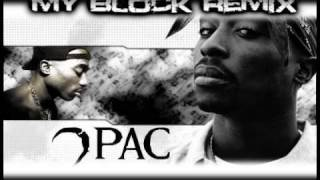 2pac - My Block Remix (High Quality Audio) + Lyrics