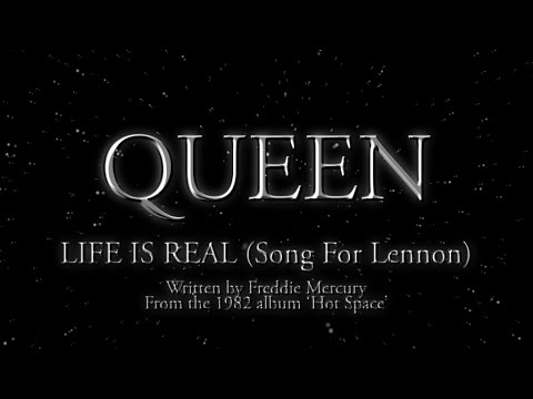 Queen - Life Is Real (Song For Lennon) (Official Lyric Video)