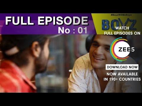 Boyz | Episode 01 | Ashwini