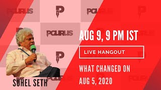 In conversation with Author, TV commentator Suhel Seth on what changed on Aug 5, 2020