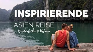 INSPIRIERENDE ASIEN REISE I Kambodscha & Vietnam