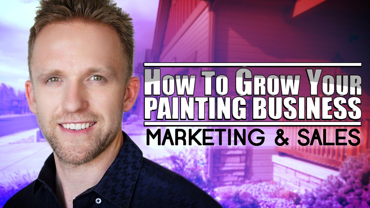 how to grow your painting business