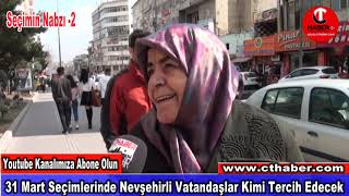 Nevşehir Halkı 31 Mart Seçimleri İçin Ne Diyor
