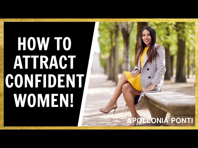 How To Attract A Confident Woman: (This Is What She REALLY Wants)