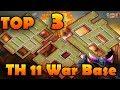 TOP 3 NEW TH11 WAR BASE 2018 (Layout)BEST TOWN HALL 11 WAR BASE |ANTI 2 STAR/ANTI 3 STAR