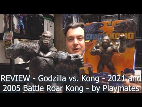 REVIEW - Godzilla vs. Kong - Battle Roar Kong 2021 and 2005 - by Playmates