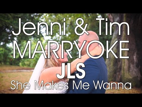 JLS 'She Makes Me Wanna' - Jenni and Tim Marryoke