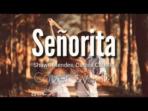 mp3-shawn-mendes,-camila-cabello---señorita-cover-by-kim---🎧aux-mp3-lirik