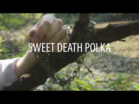 Trembling Bells - Sweet Death Polka