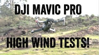 DJI MAVIC - HIGH WIND TESTS!