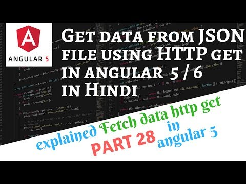 Angular 5 Tutorial in Hindi Part 28: Fetch Data from Server