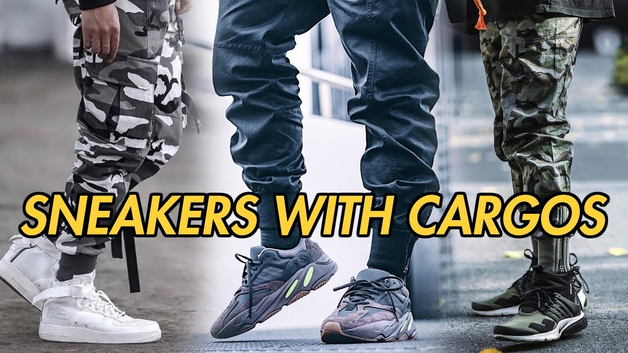 Top 6 Sneakers To Wear With Cargo Pants Youtube