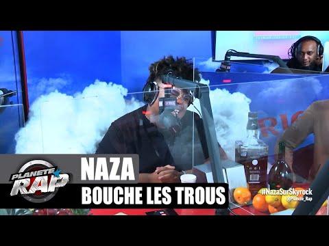 Youtube: Naza – Bouche les trous #PlanèteRap
