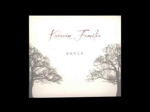 Karaván Familia - Asvin [OFFICIAL]