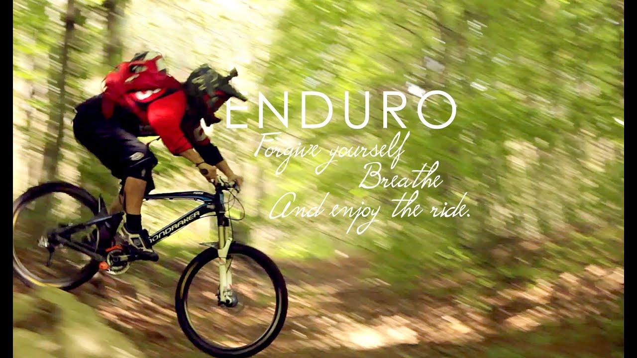 Enduro Mtb Forgive Yourself Breathe And Enjoy The Ride Youtube