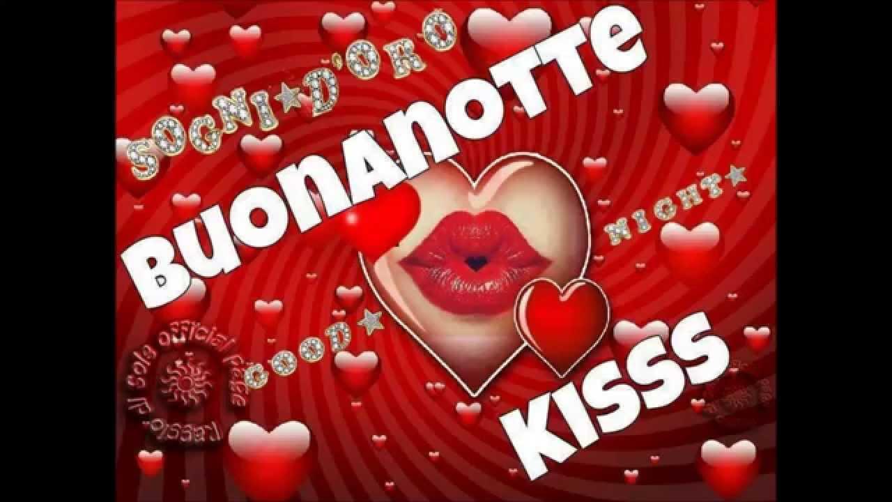 Buona Notte Una Rosa E Un Bacio Per Te Youtube