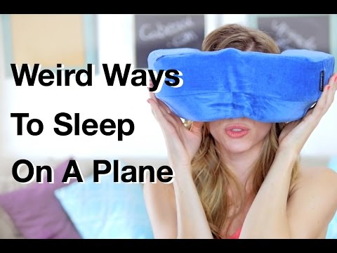 7 Weird Ways to Sleep On A Plane - Travel Tip