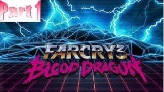 Far Cry 3: Blood Dragon Walkthrough/Gameplay Part 1 - HD [No Commentary]