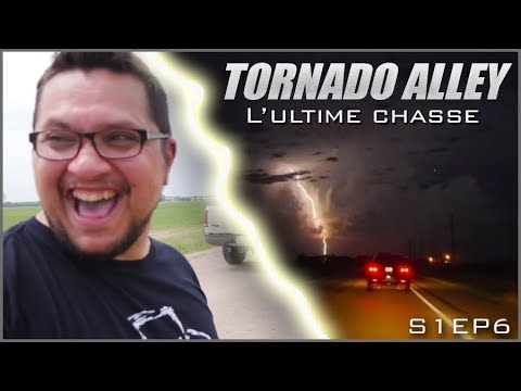 L'ULTIME CHASSE, TORNADO-ALLEY (USA) S1,EP6