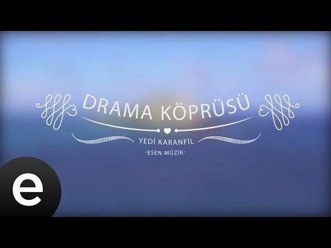 Drama Köprüsü - Yedi Karanfil (Seven Cloves) - Official Audio