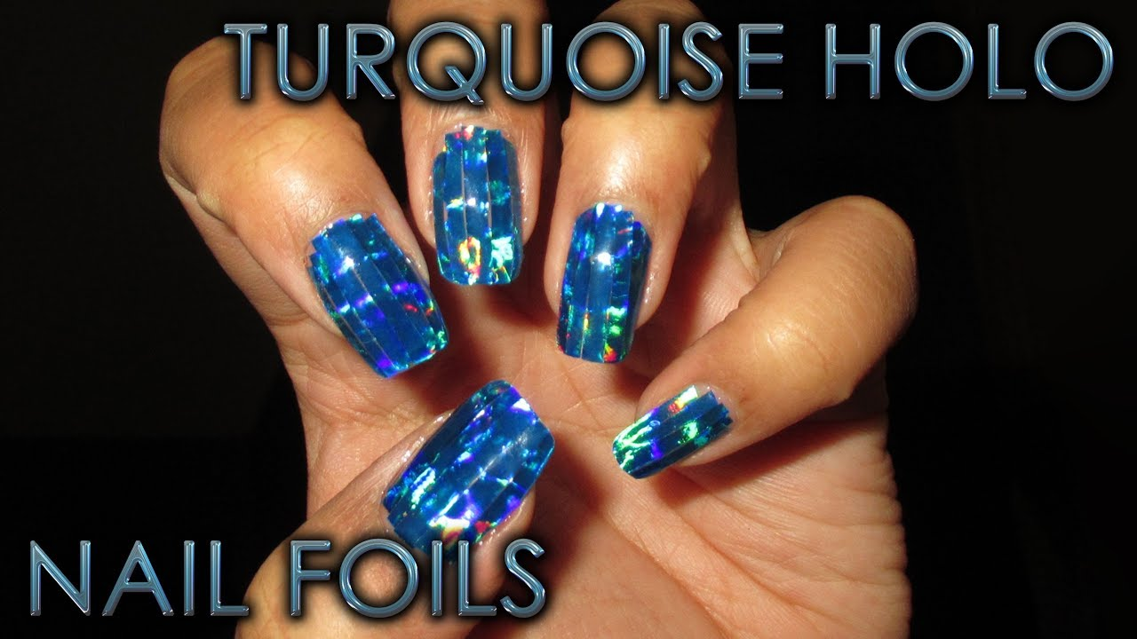 Turquoise Holographic Nail Foil Strips | DIY Nail Art Tutorial - YouTube