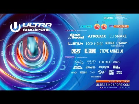 Ultra Singapore 2018 Lineup Video