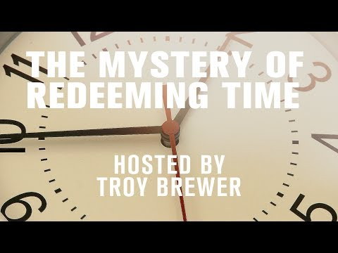 Dreams & Mysteries - The Mystery of Redeeming Time