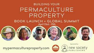 Free Global Summit: Building Your Permaculture Property
