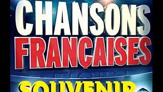 LA PLUS BELLE COMPILATION DE LA CHANSON FRANCAISE