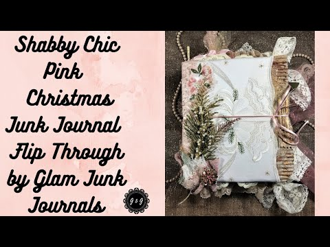Shabby Chic Pink Christmas Junk Journal Flip Through