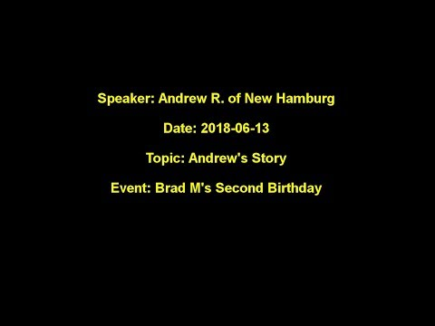 Andrew R's Story At Brad M's Second Birthday
