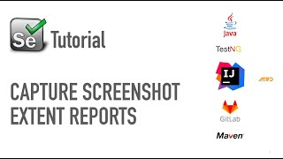 Attach Screenshot for Effective Test Reports   Extent Reports   Selenium   Java [Dec 2017]